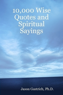 10,000 Wise Quotes and Spiritual Sayings