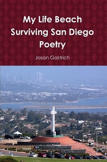 My Life Beach Surviving San Diego Poetry